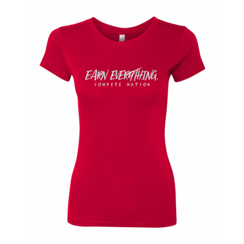 COMPETE Nation Earn Everything Women's Red Short Sleeve Shirt Front