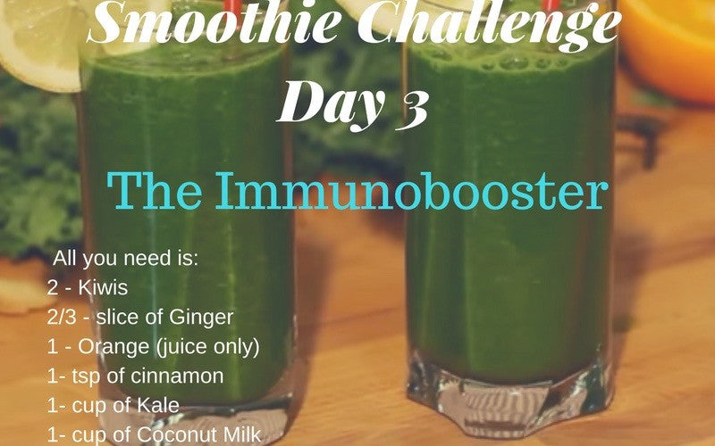 Day 3 of the Smoothie Challenge - 'The Immunoboost'
