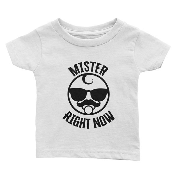 Mr.Right Now White - Infant Tee