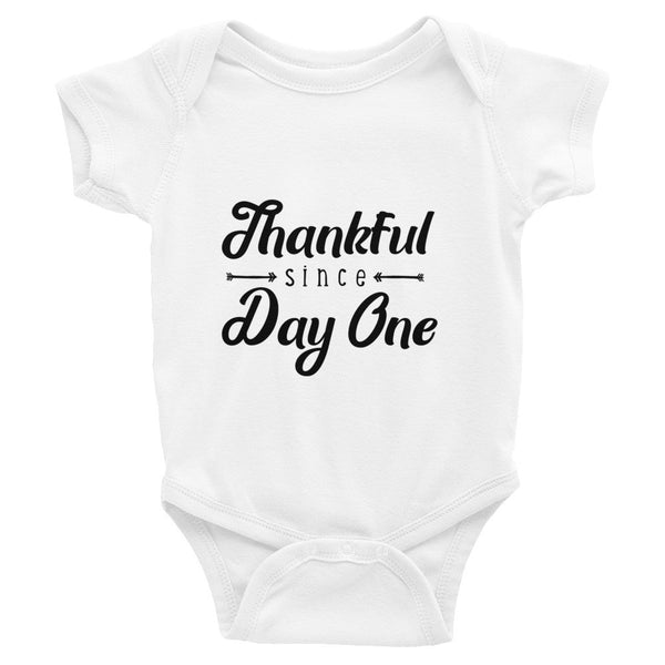 Thankful Since Day One - Infant Bodysuit