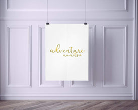 Adventure Awaits Printed Gold Typography Home Print
