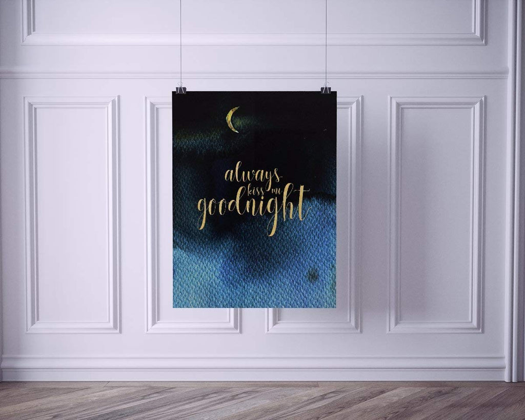 Always Kiss Me Goodnight Gold Print on Watercolor Crescent Moon Art Print Poster