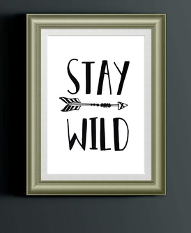 Stay Wild Art Print Poster | Explorer Adventure Nursery Home Decor Baby