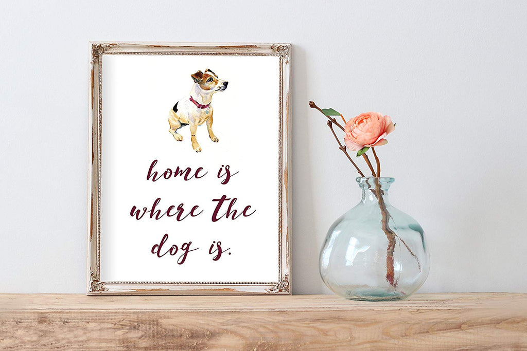 Jack Russel Home Is Where The Dog Is Wall Decor | Art Print Poster