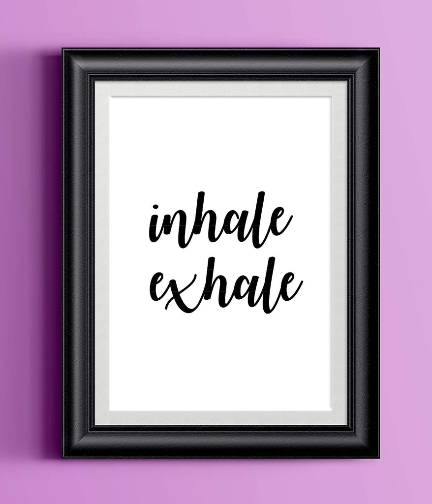 Inhale Exhale Poster | Wall Decor Cute Black White Inspirational Typography