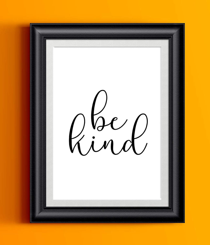 Be Kind Poster | Wall Decor | Home Print Cute Black White Cursive Typography
