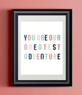You Are Our Greatest Adventure Coral | Wall Decor Modern Nursery Art Print