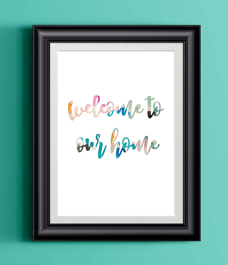 Watercolor Home Print | Welcome to our home | 8.5 x 11 | Wall Decor