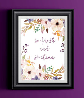 Floral So Fresh and So Clean Home Print