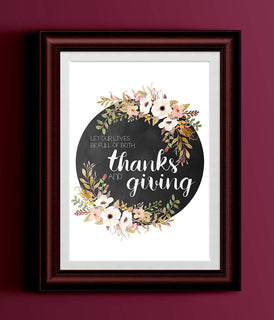 Let Our Lives Be Full of Both Thanks and Giving Typography Poster Watercolor Blush Floral Wreath Black Typography