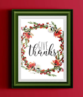 Give Thanks Poster Watercolor Holly Red Floral Wreath Black Typography