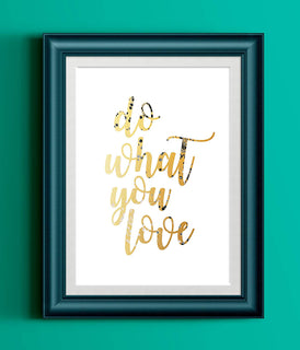 Do What You Love Gold Fluid Painting Typography Print