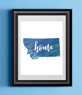 Montana Home Watercolor Print | State Home Poster | Wall Decor