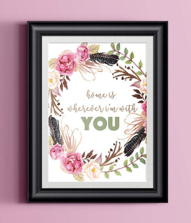 Home is wherever I'm with you Watercolor Home Print | Wall Decor