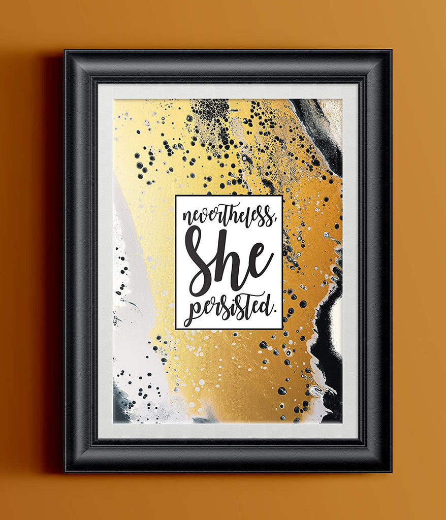 Nevertheless She Persisted Fluid Painting Typography Print