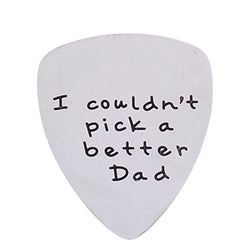 I Couldn't Pick a Better Dad Mens Stainless Steel Guitar Pick Gift for Daddy Papa Father
