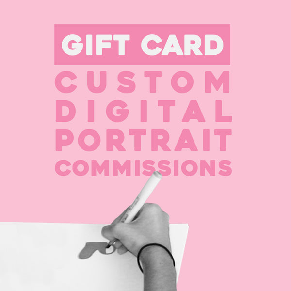 Gift Card | Digital Portrait Commission