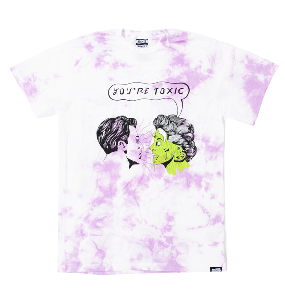 You're Toxic Tie Dye Tee