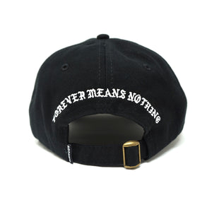 Forever Means Nothing Hat