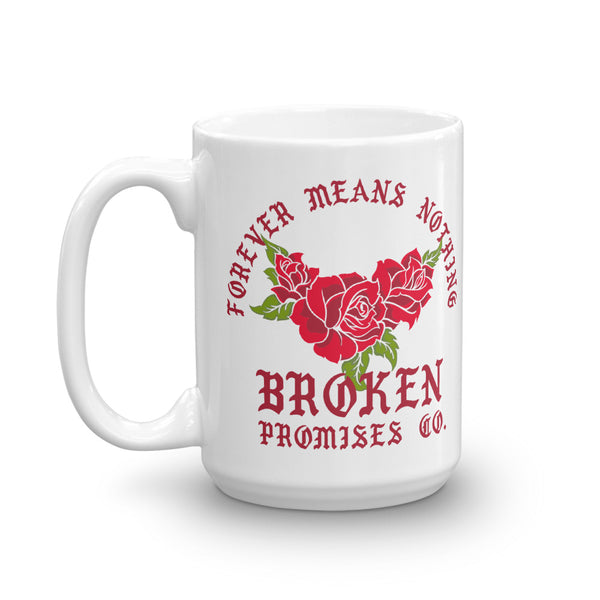 Forever Means Nothing Mug