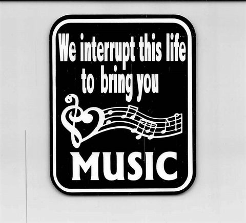 We Interrupt This Life To Bring You Music