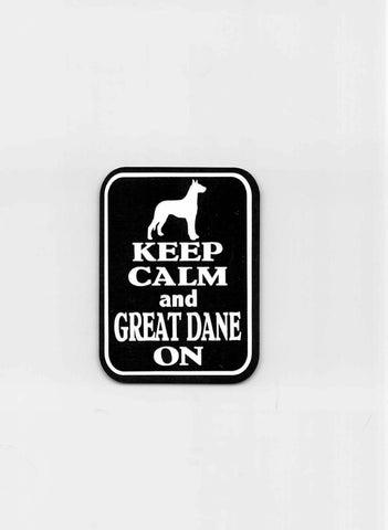 Keep Calm and Great Dane On