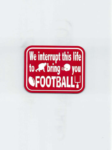 We Interrupt This Life - Football