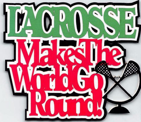 Lacrosse - Makes The World Go Round