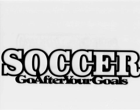 Soccer - Go After Your Goals