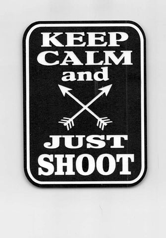 Keep Calm Just Shoot