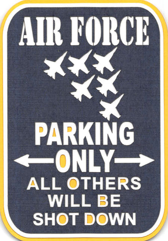 Air Force Parking Only