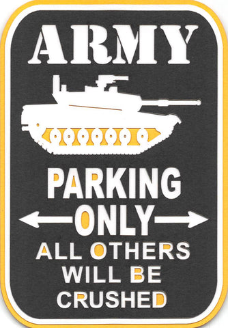 Army Parking Only
