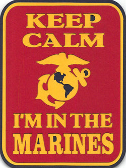 Keep Calm I'm In The Marine