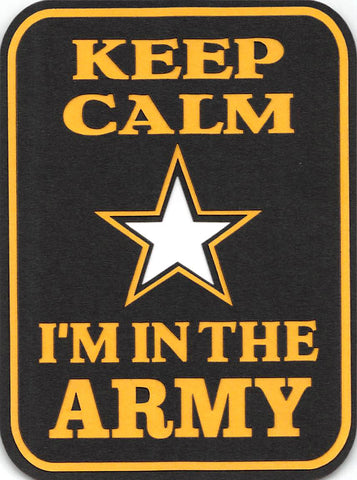 Keep Calm I'm In The Army