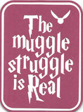 The Muggle Struggle is Real...Harry Potter