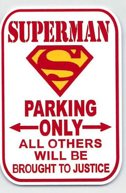 Superman Parking Only