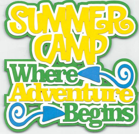Summber Camp. Where Adventure