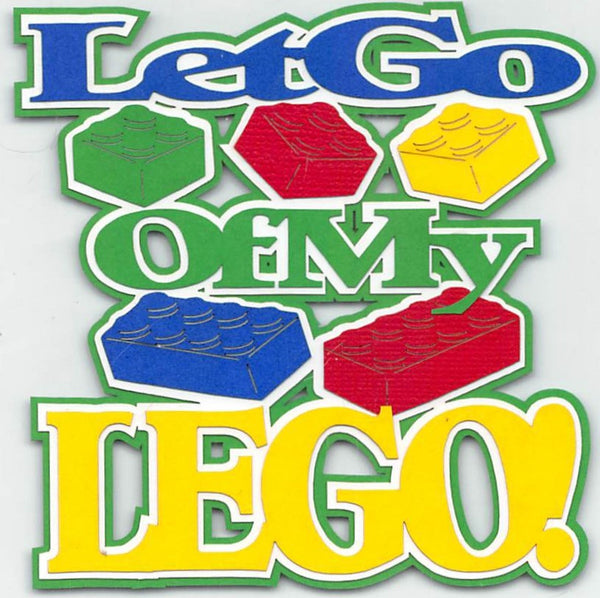 Let Go of My Lego