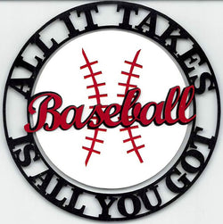 Baseball - All It Takes Is All You Got