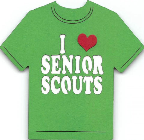 I Love Senior Scouts Girl Scouts