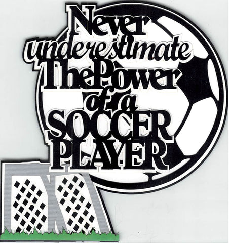 Never Underestimate The Power Of A Soccer Player