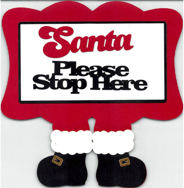 Santa - Please Stop Here