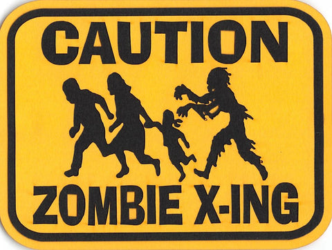 Caution Zombies X-ING