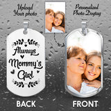 Always Mommy's Girl Personalized Photo Dog Tag