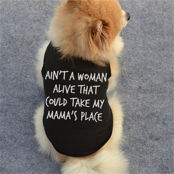 """My mama's place"" Pet Clothes"