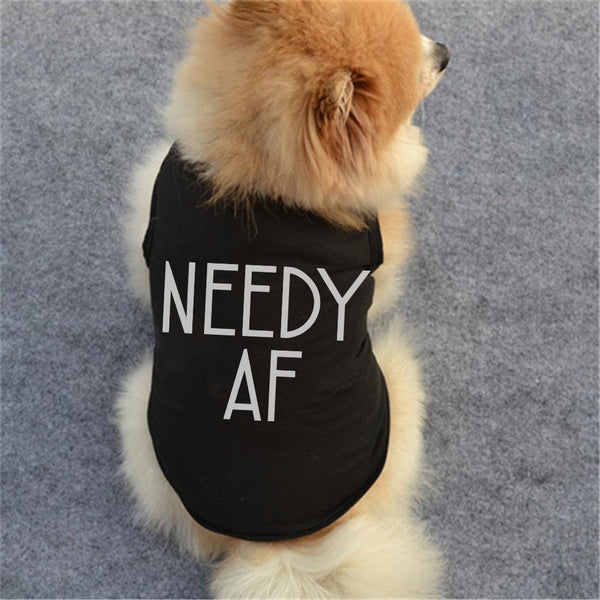 NEEDY AF Pet Clothes