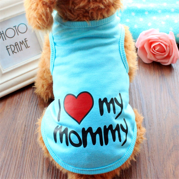 I love my mommy/daddy colorful pet clothes