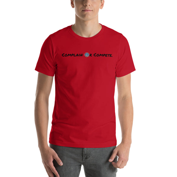 Designer Series - Complain Or Compete Red Tee