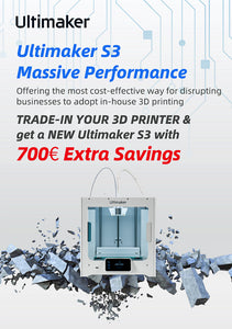 Trade-In your 3D Printer & get a NEW Ultimaker S3 with Php40,000.00 Extra Savings!