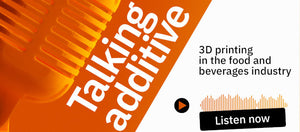 Talking Additive: Episode 8: 3D Printing in the Food and Beverage Industry